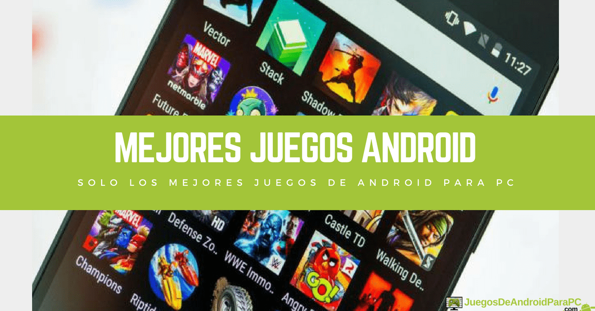 Android Juegos 2019